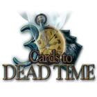 3 Cards to Dead Time juego