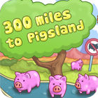 300 Miles To Pigland juego