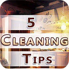 Five Cleaning Tips juego