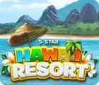 5 Star Hawaii Resort juego