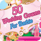 50 Wedding Gowns for Barbie juego
