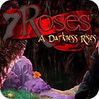 7 Roses: A Darkness Rises Collector's Edition juego