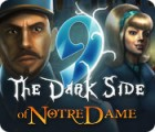 9: The Dark Side Of Notre Dame juego