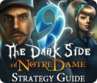 9: The Dark Side Of Notre Dame Strategy Guide juego