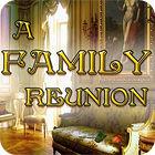 A Family Reunion juego