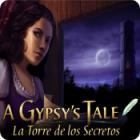 A Gypsy's Tale: La Torre de los Secretos juego