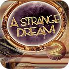 A Strange Dream juego