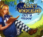Alice's Wonderland: Cast In Shadow juego
