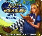 Alice's Wonderland: Cast In Shadow Collector's Edition juego