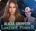 Alicia Griffith: Lakeside Murder juego