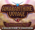 Amaranthine Voyage: The Burning Sky Collector's Edition juego
