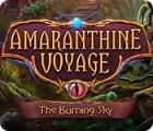 Amaranthine Voyage: The Burning Sky juego
