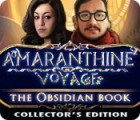 Amaranthine Voyage: The Obsidian Book Collector's Edition juego