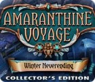 Amaranthine Voyage: Winter Neverending Collector's Edition juego