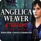 Angelica Weaver: Catch Me When You Can Collector's Edition juego