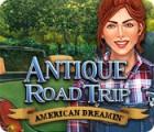 Antique Road Trip: American Dreamin' juego