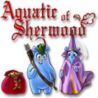 Aquatic of Sherwood juego