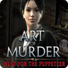 Art of Murder: The Hunt for the Puppeteer juego