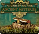 Artifacts of the Past: Ancient Mysteries Strategy Guide juego