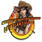 La Atlántida: Misterios de inventores antiguos juego