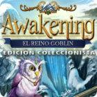 Awakening: El reino goblin Edición Coleccionista juego