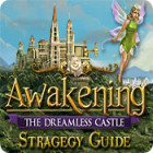 Awakening: The Dreamless Castle Strategy Guide juego