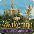 Awakening: El Castillo Sin Sueños juego