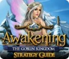 Awakening: The Goblin Kingdom Strategy Guide juego