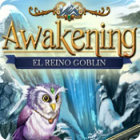 Awakening: El reino goblin juego