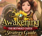 Awakening: The Skyward Castle Strategy Guide juego