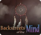 Backstreets of the Mind juego