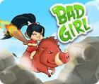 Bad Girl juego