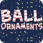 Ball Ornaments juego
