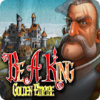 Be a King 3: Golden Empire juego