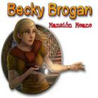 Becky Brogan: Mansión Meane juego