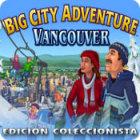 Big City Adventure: Vancouver - Edición Coleccionista juego