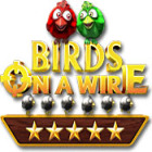 Birds On A Wire juego