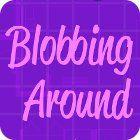 Blobbing Around juego