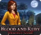 Blood and Ruby Strategy Guide juego