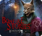 Bonfire Stories: Heartless juego
