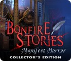 Bonfire Stories: Manifest Horror Collector's Edition juego