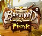 Braveland Pirate juego