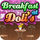 Breakfast At Doli's juego