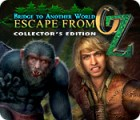 Bridge to Another World: Escape From Oz Collector's Edition juego