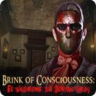 Brink of Consciousness: El síndrome de Dorian Gray juego