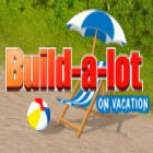 Build-a-lot: On Vacation juego