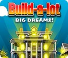 Build-a-Lot: Big Dreams juego
