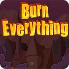 Burn Everything juego