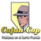 Cajun Cop:  Problema en el Barrio Francés juego