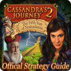 Cassandra's Journey 2: The Fifth Sun of Nostradamus Strategy Guide juego